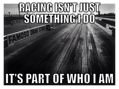 racing is who i am