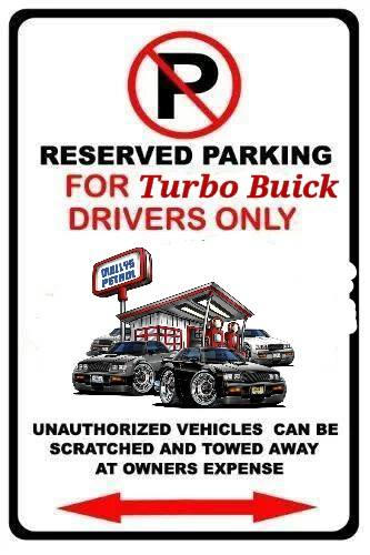reserved parking for turbo biucks