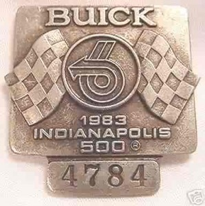 1983 SILVER INDY 500 PIT BADGE BUICK