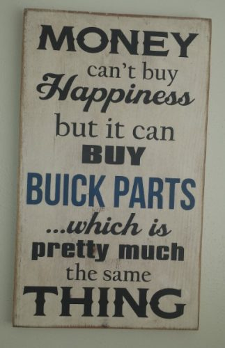 buick parts buys happiness sign
