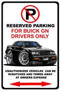 buick grand national parking sign