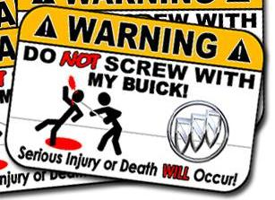 Funny Buick Warning Sign Sticker