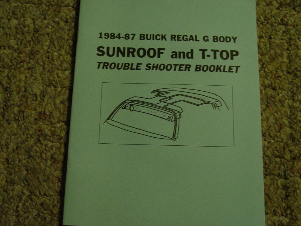 buick regal sunroof t-top troubleshooter
