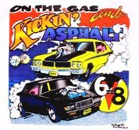 on the gas and kickin asphalt shirt