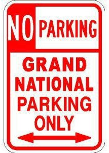 no parking grand national only