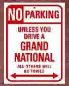 no parking unless driving a buick grand national
