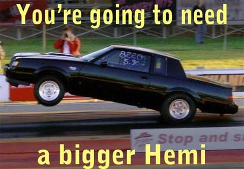 need bigger hemi