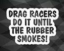 drag racers