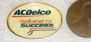 AC DELCO DEDICATED TO SUCCESS PIN