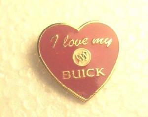 I LOVE MY BUICK PIN