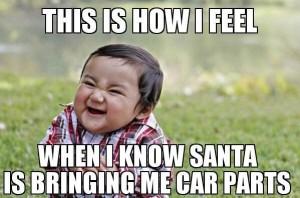 santas bringing me car parts