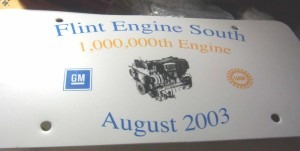 GM FLINT ENGINE SOUTH 1 MILLION ENGINE LICENSE PLATE 2003