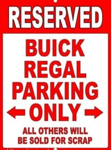 buick regal parking only sign