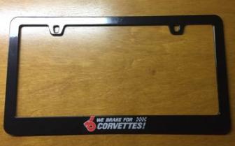 We Brake For Corvettes Metal License Plate Frame