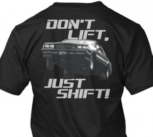 just shift buick shirt